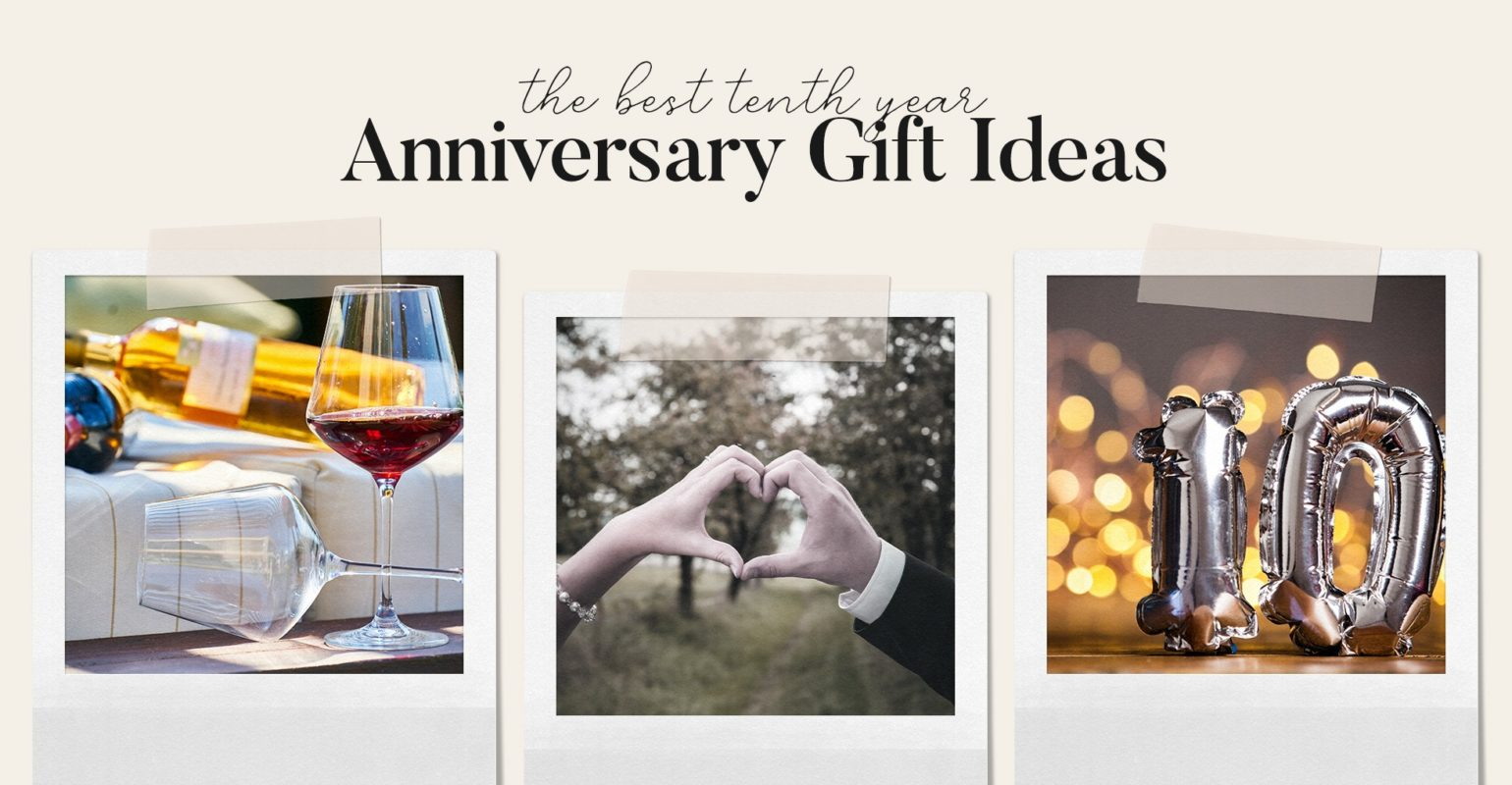 Best 10 Year Anniversary Gift Ideas 2020 Guide Giving Assistant