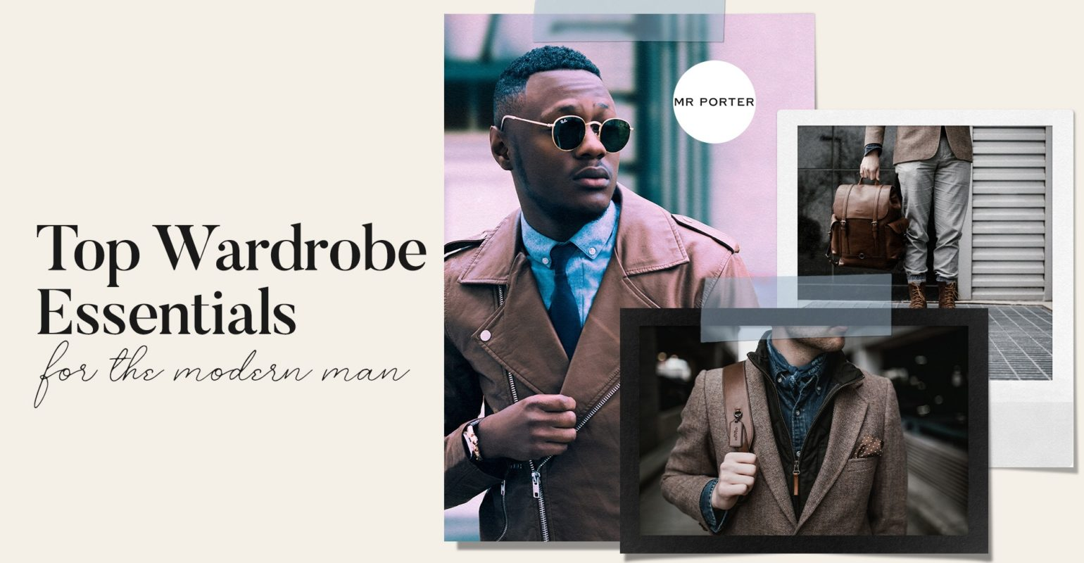 Mr. Porter Offers Top Wardrobe Essentials for the Modern Man