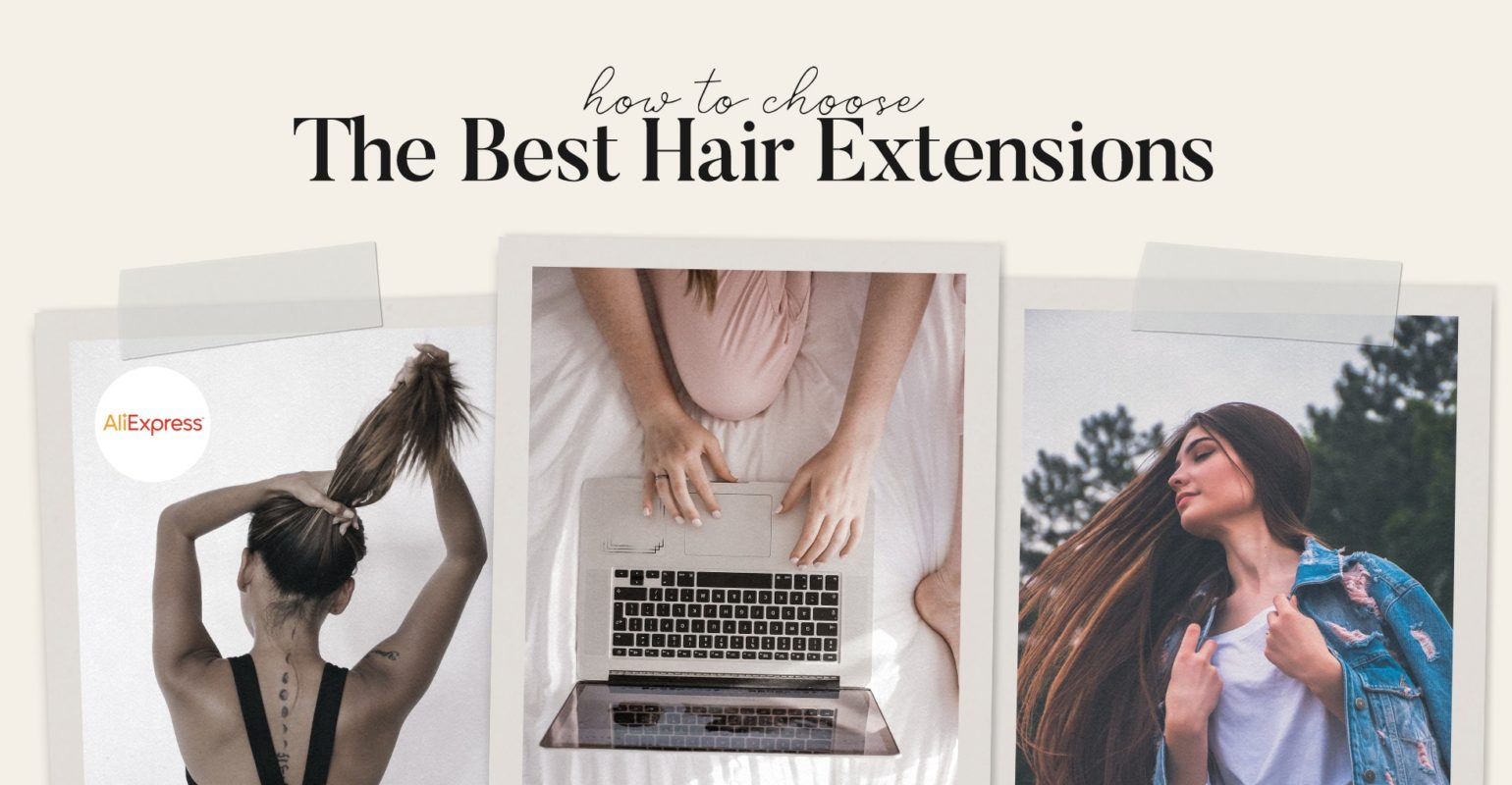 How to Choose the Best Hair Extensions From Aliexpress