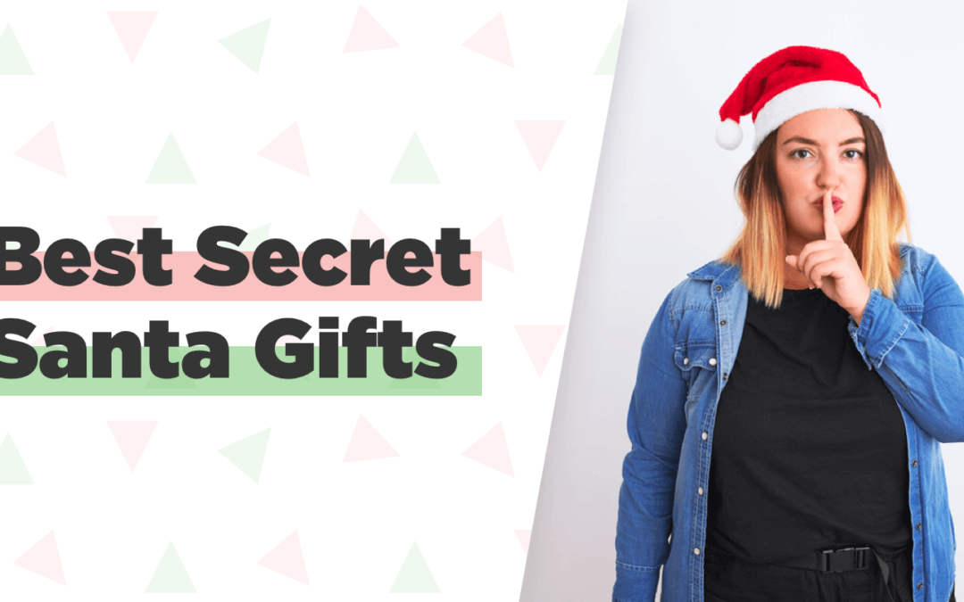 Best Secret Santa Gift Ideas (2019 Guide)