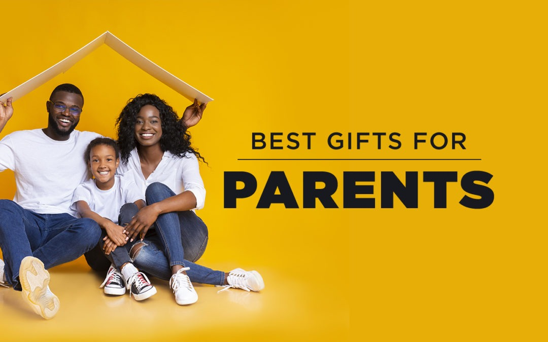 Best Gifts for Parents header