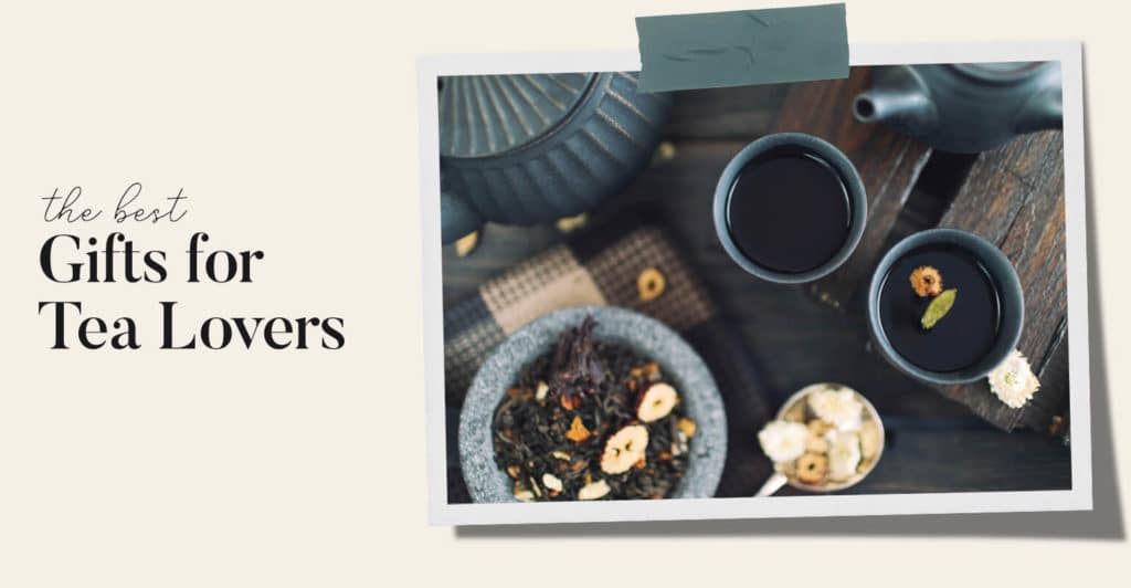 great gifts for tea lovers