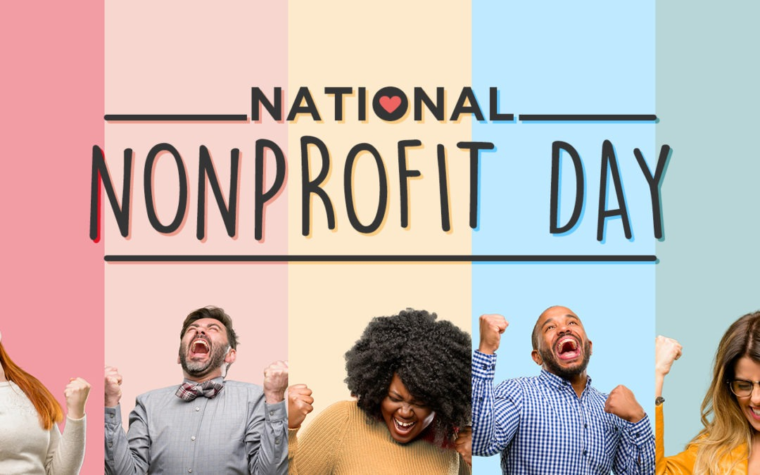 5 Easy Ways To Celebrate National Nonprofit Day